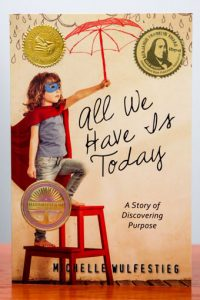 All We Have Is Today book